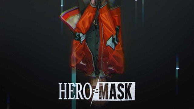 HERO MASK | 全話ネタバレ感想まとめ